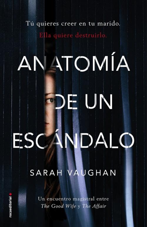 """Anatomía de un escándalo"""", de Sarah Vaughan – Fantasymundo"""