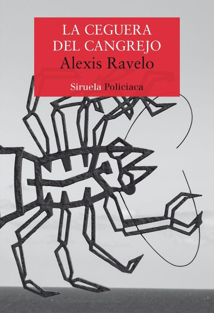 """Cubierta de """"La ceguera del cangrejo"""", de Alexis Ravelo"""