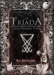 """Reseña de """"La Tríada - Canto Primero: Tierra"""""""