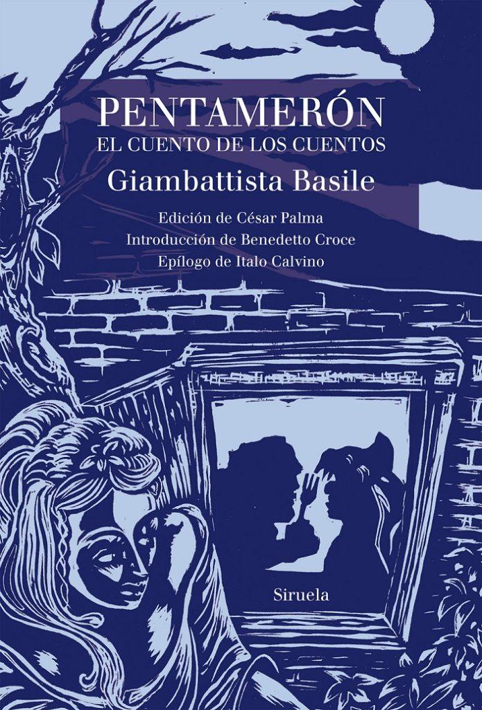 """Imagen de la cubierta de """"Pentamerón. El cuento de los cuentos"""" de Giambattista Basile"""