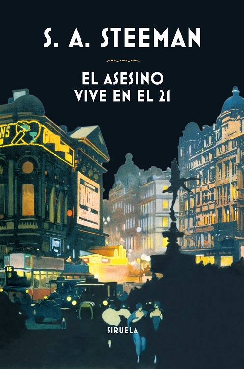 """Cubierta de """"El asesino viven en el 21"""", de S. A. Steeman, de la Biblioteca de Clásicos Policiacos de Siruela"""