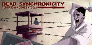 Dead Synchronicity: Tomorrow Comes Today | Fantasymundo