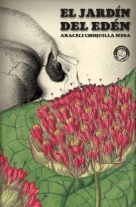 """""""El Jardín del Edén"""" (2019) de Araceli Chiquilla y publicada por Ediciones El Transbordador"""