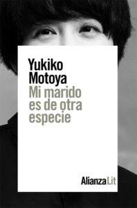Mi marido es de otra especie -Yukiko Motoya