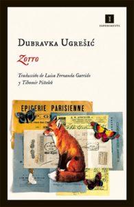 """""""El zorro"""", de Dubravka Ugrešić"""