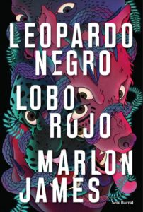Leopardo Negro, Lobo Rojo Marlon James