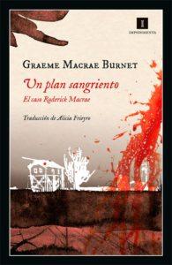 Un plan sangriento, de Graeme Macrae Burnet