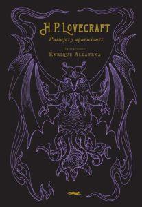 H. P. Lovecraft. Paisajes y apariciones