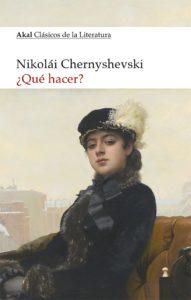 ¿Qué hacer? Nikolái Chernyshevski