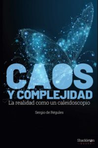 Portada de Caos y complejidad, de Sergio de Régules