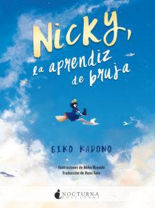 """Portada de """"Nicky, la aprendiz de bruja"""" de Eiko Kadono.   Fuente: Nocturna Ediciones."""