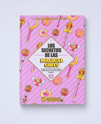 """Portada de """"Los secretos de los Magical Girls"""" de Bárbara Fernández.   Fuente: Héroes de Papel."""