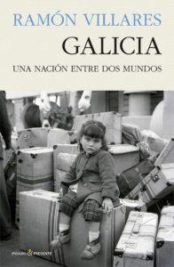 Portada de Galicia. Una nacion entre dos mundos
