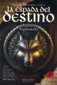 Portada de La Espada del Destino (Geralt de Rivia II), de Andrzej Sapkowski