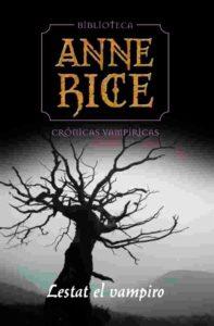 Portada de Lestat el vampiro (Crónicas Vampíricas 2), de Anne Rice