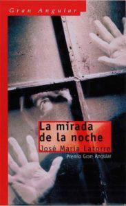 Portada de La mirada de la noche, de José María Latorre