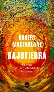 Portada de Bajotierra, de Robert Macfarlane