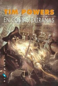 Portada de En costas extrañas, de Tim Powers