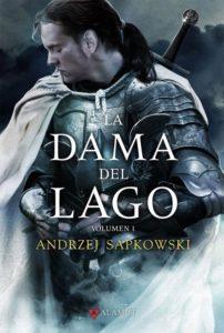 Portada de La Dama del Lago (Volumen 1) (Geralt de Rivia 7), de Andrzej Sapkowski