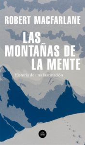 Portada de Las montañas de la mente, de Robert Macfarlane