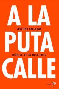 Portada de A la puta calle, de Cristina Fallarás