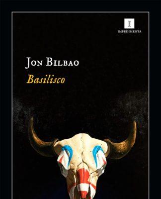 Portada de Basilisco, de Jon Bilbao