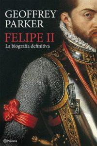 Portada de Felipe II, de Geoffrey Parker