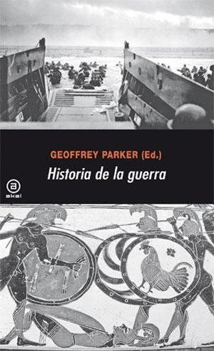 Portada de Historia de la guerra, de Geoffrey Parker