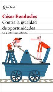 Portada de Contra la igualdad de oportunidades