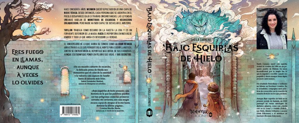 """Portada completa de """"Bajo esquirlas de hielo"""" de Sheila Carnero.   Fuente: Roomie Ediciones."""