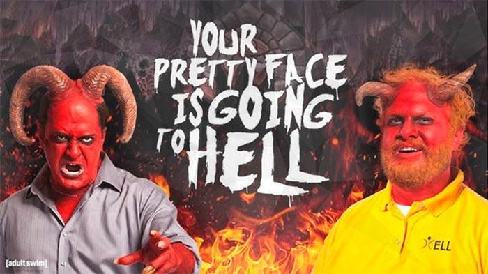 Tu bonita cara se irá al infierno