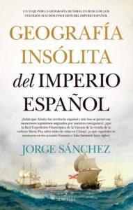 Portada de Geografía insólita del Imperio español
