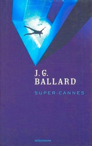 Portada de Super-Cannes (Biblioteca J. G. Ballard)