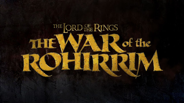The War of the Rohirrim   Fantasymundo