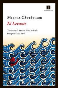 Portada de El levante, de Mircea Cărtărescu