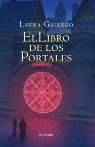 El libro de los portales Laura Gallego Noticia Reseña Crítica