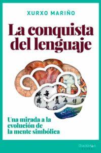 Portada de La conquista del lenguaje, de Xurxo Mariño